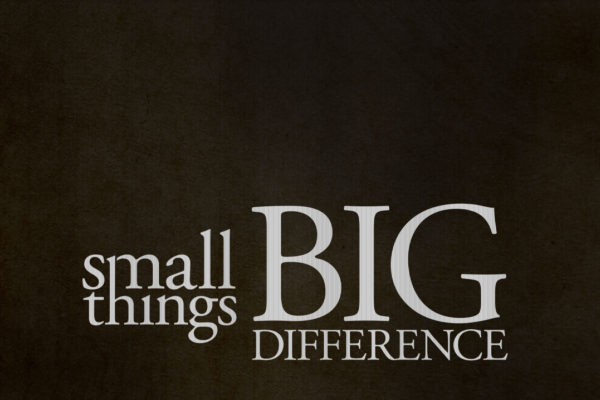 Small Things Big Difference | Blythe Island Baptist
